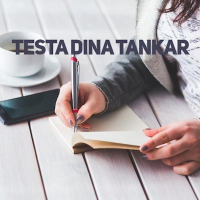 Testa tankarna – är de sanna?